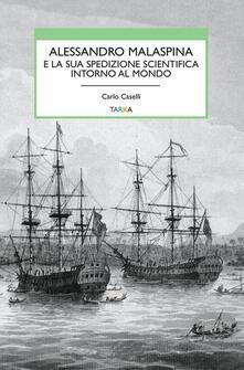 Fondazionesergioperlamusica.it Alessandro Malaspina e la sua spedizione scientifica intorno al mondo Image