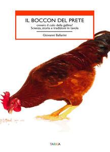 Il boccon del prete ovvero il culo della gallina? Scienza, storia e tradizioni in tavola