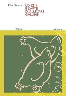 Ristorantezintonio.it Lo zen e l'arte di allevare galline Image