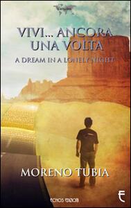 Vivi... ancora una volta - Moreno Tubia - copertina