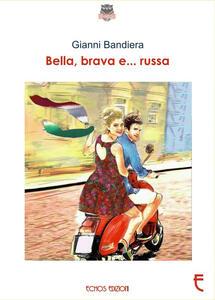 Bella, brava e... russa