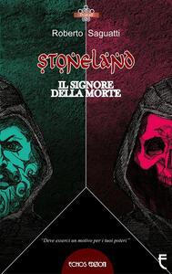 Stoneland. Il signore della morte