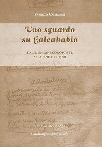 Uno sguardo su Calcababio. Dalle origini conosciute alla fine del 1500