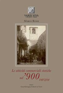 Le attività commerciali storiche nel '900 varzese