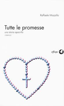 Camfeed.it Tutte le promesse. Una storia apocrifa Image