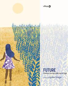Future. Il domani narrato dalle voci di oggi - copertina