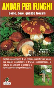 Premioquesti.it Andar per funghi. Come, dove, quando trovarli Image