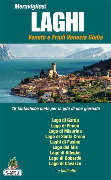 Camfeed.it Meravigliosi laghi Veneto e Friuli Venezia Giulia. 16 fantastiche mete per la gita di una giornata Image