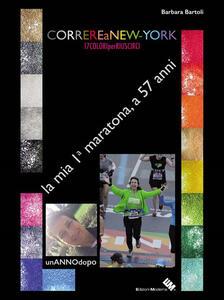 Correre a New York. 17 colori per riuscirci