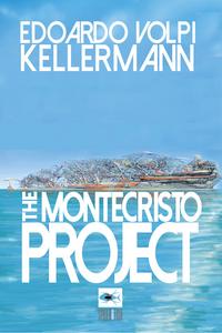 Ebook Montecristo Project Volpi Kellermann, Edoardo