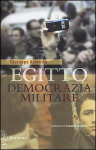 Egitto democrazia militare