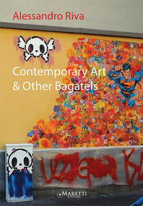 Contemporary art & other bagatels