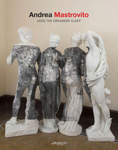 Andrea Mastrovito. Here the dreamers sleep. Ediz. italiana e inglese