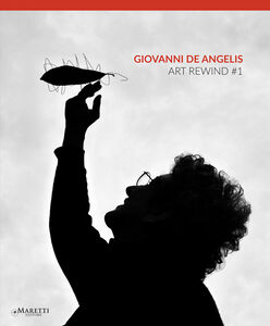 Libro Giovanni De Angelis. Art rewind 1#. Ediz. italiana e inglese