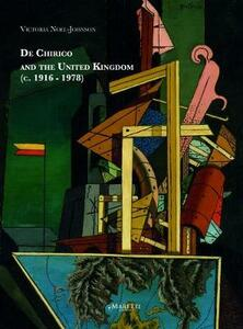 De Chirico and the United Kingdom (c. 1916-1978)