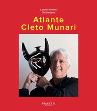 Atlante Cleto Munari. Ediz. illustrata - Termine Liborio Dardano Gio - wuz.it