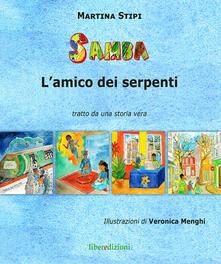 Premioquesti.it Samba l'amico dei serpenti. Tratto da una storia vera Image