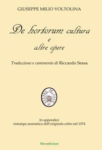De hortorum cultura e altre opere - Voltolina Giuseppe M. - wuz.it