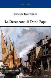 La Desenzano di Dario Papa