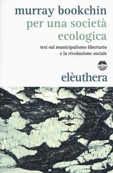 Antondemarirreguera.es Per una società ecologica. Tesi sul municipalismo libertario e la rivoluzione sociale Image