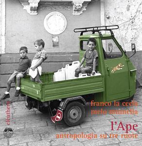 L' Ape. Antropologia su tre ruote