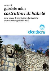 Libro Costruttori di Babele