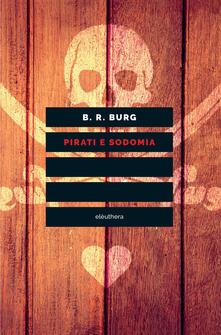 Pirati e sodomia - B. R. Burg - copertina