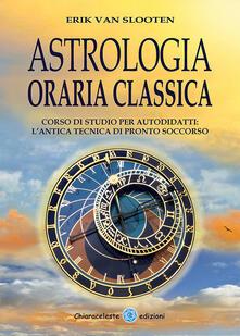 Astrologia oraria classica. Corso di studio per autodidatti.pdf