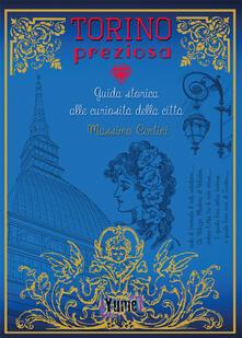Squillogame.it Torino preziosa. Guida storica alle curiosità della città Image