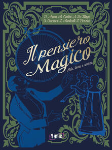 Writersfactory.it Il pensiero magico. Mito, storia e scienza Image
