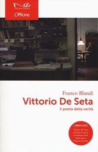 Vittorio De Seta. Il poeta della verità. Con DVD - Blandi Franco - wuz.it