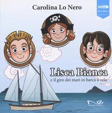 Vastese1902.it Lisca Bianca e il giro dei mari in barca a vela Image