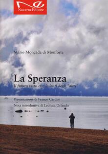 La speranza - Mario Moncada di Monforte - copertina