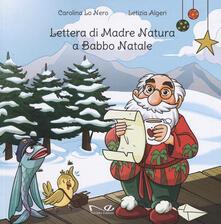 Lettera di Madre Natura a Babbo Natale. Ediz. a colori.pdf