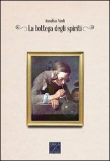 La bottega degli spiriti
