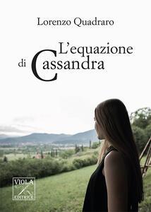 L' equazione di Cassandra