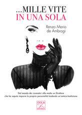 Libro ... Mille vite in una sola Renzo Mario De Ambrogi