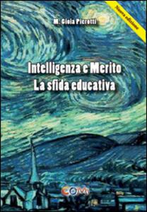 Intelligenza e merito. La sfida educativa