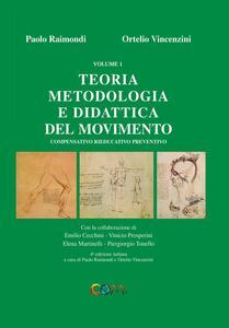 Teoria, metodologia e didattica del movimento compensativo, rieducativo, preventivo. Vol. 1