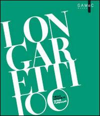 Longaretti 100. Opere pubbliche