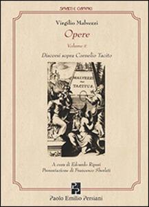 Opere. Vol. 2: Discorsi sopra Cornelio Tacito.