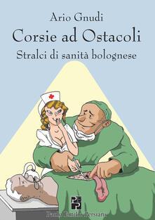 Daddyswing.es Corsie ad ostacoli. Stralci di sanità bolognese Image