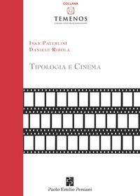 Tipologia e cinema - Paterlini Ivan Ribola Daniele - wuz.it