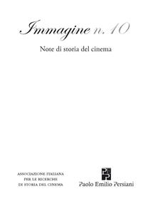 Immagine. Note di storia del cinema. Vol. 10