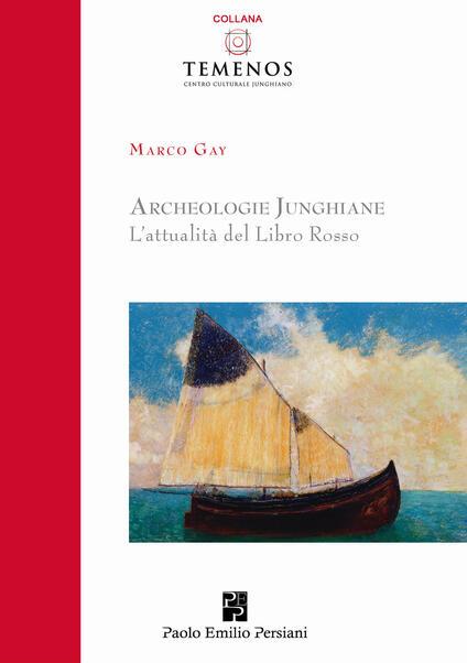 Archeologie junghiane. L'attualità del libro rosso - Marco Gay - copertina