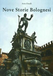 Nove storie bolognesi - Ario Gnudi - copertina