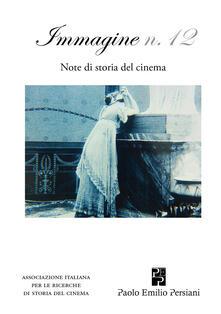 Chievoveronavalpo.it Immagine. Note di storia del cinema. Vol. 12 Image