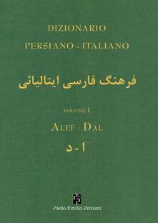 Dizionario persiano-italiano. Ediz. bilingue. Vol. 1: Alef-Dal. - copertina