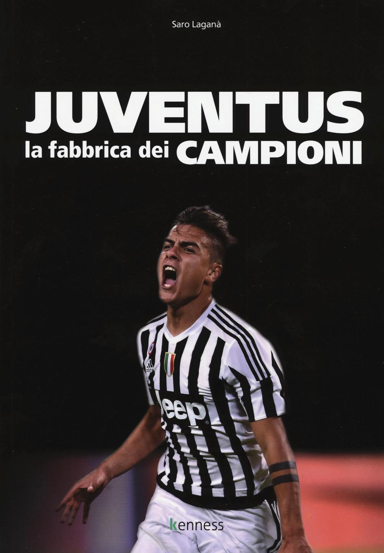 Image of Juventus. La fabbrica dei campioni