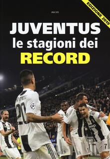 Listadelpopolo.it Juventus. Le stagioni dei record Image